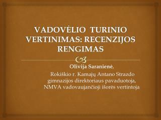 VADOVĖLIO  TURINIO  VERTINIMAS: RECENZIJOS  RENGIMAS