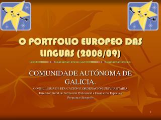 O PORTFOLIO EUROPEO DAS LINGUAS (2008/09)
