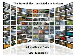 The State of Electronic Media in Pakistan