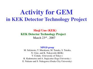 Activity for GEM in KEK Detector Technology Project