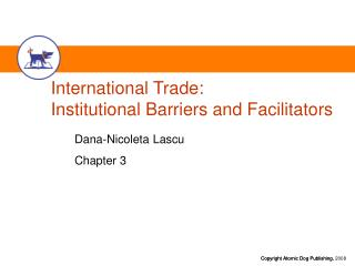 International Trade: Institutional Barriers and Facilitators