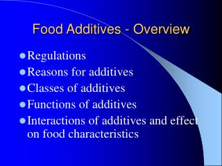Food Additives - Overview