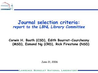 Journal selection criteria: report to the LBNL Library Committee