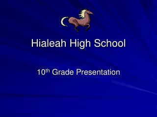 Hialeah High School
