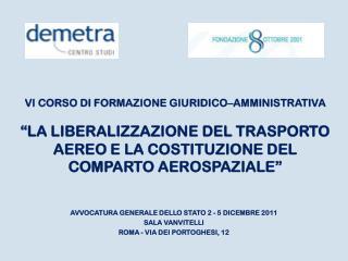 AVVOCATURA GENERALE DELLO STATO 2 - 5 DICEMBRE 2011  SALA VANVITELLI