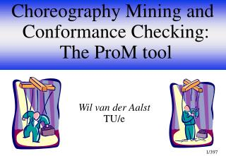 Choreography Mining and Conformance Checking: The ProM tool