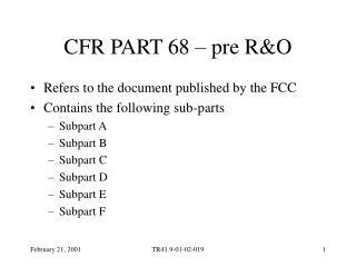 CFR PART 68 – pre R&O