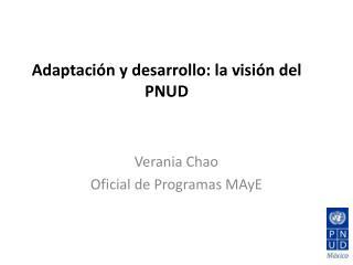 Adaptación  y  desarrollo : la  visión  del PNUD