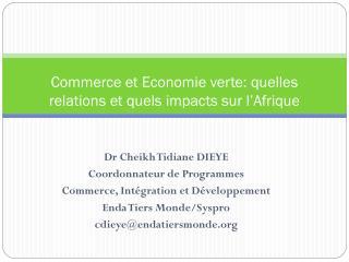 Commerce et Economie verte: quelles relations et quels impacts sur l'Afrique