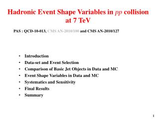 Hadronic Event Shape Variables in  pp  collision at 7 TeV