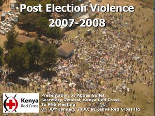 Post Election Violence 2007-2008