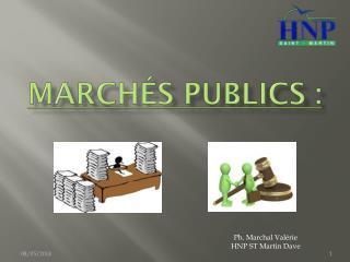 Marchés Publics :
