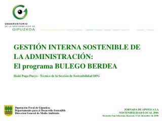 Diputaci�n Foral de Gipuzkoa Departamento para el Desarrollo Sostenible