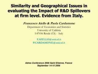 Francesco Aiello & Paola Cardamone Department of Economics and Statistics University of Calabria
