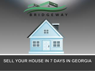 Sell your house in 7 days in Georgia