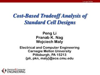 Cost-Based Tradeoff Analysis of Standard Cell Designs