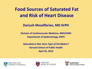 Food Sources of Saturated Fat  and Risk of Heart Disease