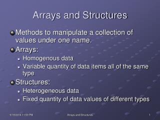 Arrays and Structures