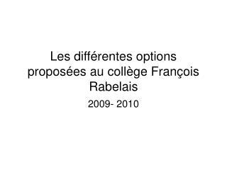 Les différentes options proposées au collège François Rabelais