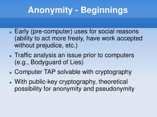Anonymity - Beginnings