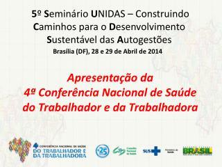 Brasília (DF), 28 e 29 de Abril de 2014