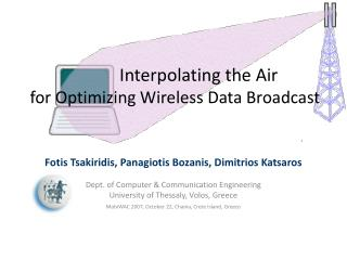 Interpolating the Air  for Optimizing Wireless Data Broadcast
