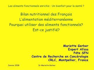 Mariette Gerber Expert Afssa Pdte SFN Centre de Recherche en Cancérologie