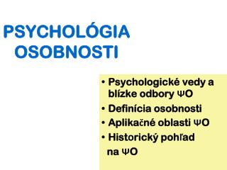 PSYCHOL�GIA  OSOBNOSTI