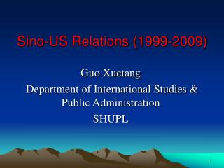 Sino-US Relations (1999-2009)