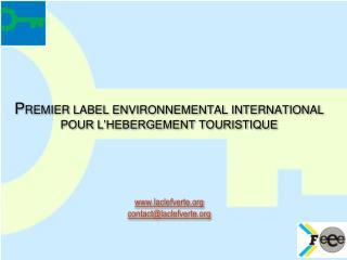 La Fondation pour l'Education à l'Environnement (FEE)