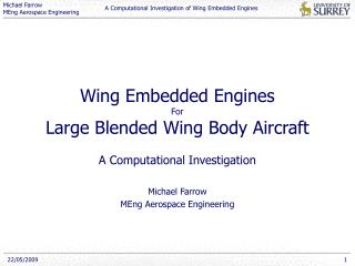 Wing Embedded Engines For Large Blended Wing Body Aircraft