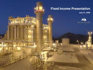 Fixed Income Presentation July 31, 2006