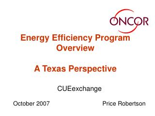 Energy Efficiency Program Overview A Texas Perspective