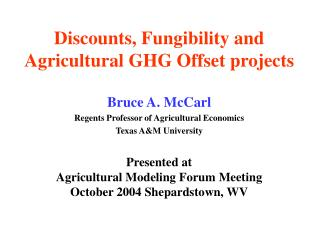 Discounts, Fungibility and  Agricultural GHG Offset projects