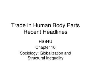 Trade in Human Body Parts Recent Headlines