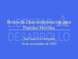Bonos de Descontaminación para Fuentes Móviles