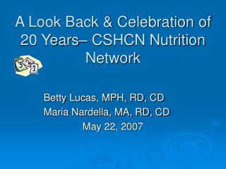A Look Back & Celebration of 20 Years– CSHCN Nutrition Network