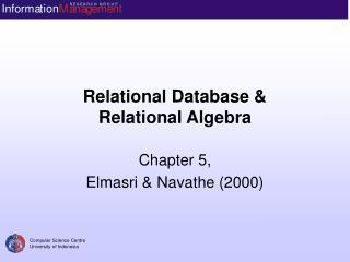 Relational Database &  Relational Algebra