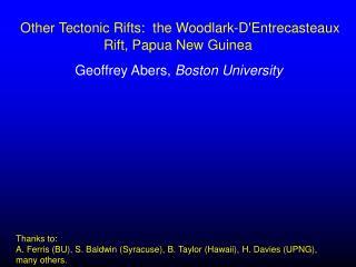 Other Tectonic Rifts:  the Woodlark-D'Entrecasteaux Rift, Papua New Guinea