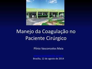 Manejo da Coagulação no Paciente Cirúrgico