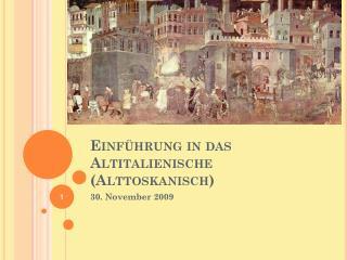 Einführung in das Altitalienische (Alttoskanisch)