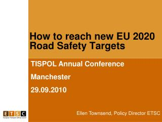 How to reach new EU 2020 Road Safety Targets