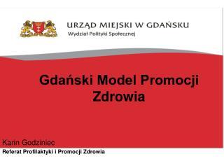 Gdański Model Promocji Zdrowia