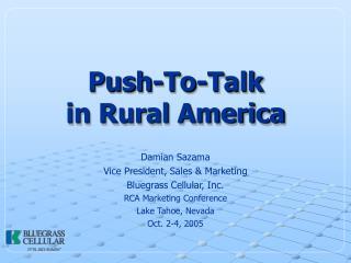 Push-To-Talk  in Rural America