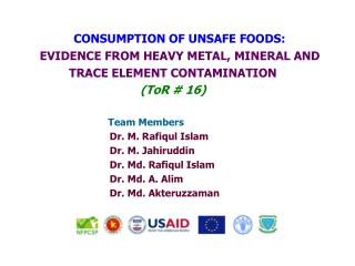 CONSUMPTION OF UNSAFE FOODS: EVIDENCE FROM HEAVY METAL, MINERAL AND  TRACE ELEMENT CONTAMINATION