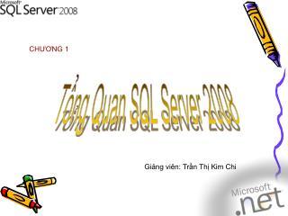 Tổng Quan SQL Server 2008