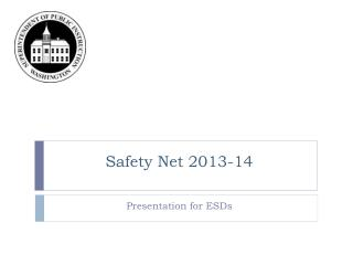 Safety Net 2013-14