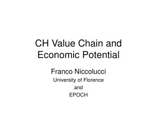 CH Value Chain and Economic Potential