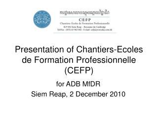 Presentation of Chantiers-Ecoles de Formation Professionnelle (CEFP)