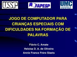 JOGO DE COMPUTADOR PARA CRIAN AS ESPECIAIS COM DIFICULDADES NA FORMA  O DE PALAVRAS
